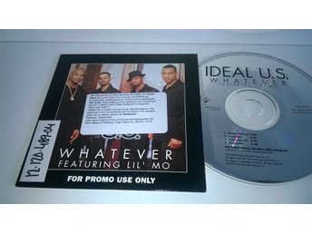 Ideal U.S. Whatever featuring Lil`Mo, single CD, promo