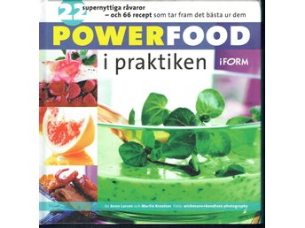 Powerfood i praktiken - iForm