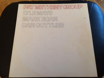 PAT METHENY GROUP - Feat Lyle Mays, Mark Egan, Dan Gottlieb LP