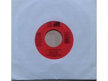 Saigon Kick title*  Love Is On The Way* US 7""
