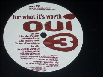 "OUI 3 - FOR WHAT IT´S WORTH 12"" 1992 TOPPSKICK!!"