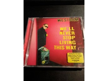Westbam - Well neve stop living this way