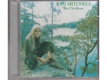 JONI MITCHELL - FOR THE ROSES CD NYSKICK! - Robertsfors - JONI MITCHELL - FOR THE ROSES CD NYSKICK! - Robertsfors