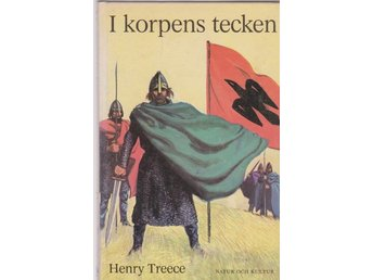 Henry Treece: I korpens tecken