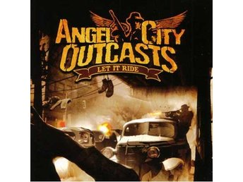Angel City Outcasts - Let It Ride - LP NY - FRI FRAKT