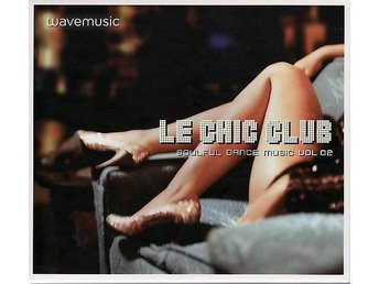 Various ‎– Le Chic Club Soulful Dance Music Vol. 2   , helt ny