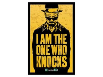Breaking Bad Affisch I Am The One Who Knocks A155