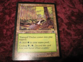 TRANQUIL THICKET (LAND ONSLAUGHT)