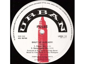"Pulse – Shut up already! (Urban 12"")"