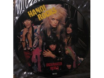 "Hanoi Rocks 12"" Underwater World/Shakes/Magic arpet Ride Picture Disc"