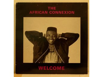 LP. THE AFRICAN CONNEXION - WELCOME. UK.