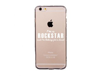 iDiwa Mjukskal transparent iPhone 6/6S-I'm a rockstar and I'm looking for a band - Norrköping - iDiwa Mjukskal transparent iPhone 6/6S-I'm a rockstar and I'm looking for a band - Norrköping