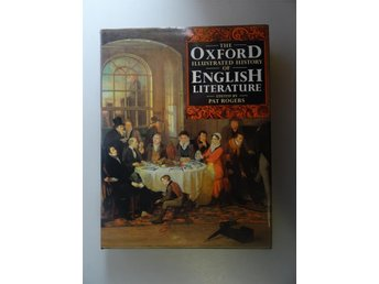 The Oxford illustrated history of english litterature