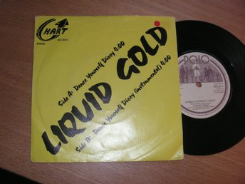 LIQUID GOLD Dance yourself dizzy 45/ps 1980 UK disco
