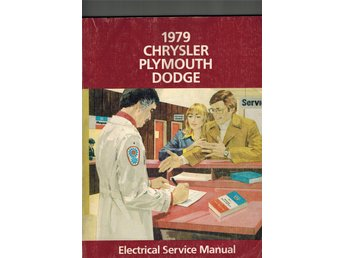 Chrysler + Dodge-Plymouth 1979. Electrical service manual