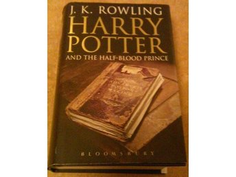 HARRY POTTER AND THE HALF-BLOOD PRINCE - J K ROWLING - BLOOMSBURY