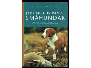 Jakt med drivande småhundar - drever, beagle, tax och basset - Köping - Jakt med drivande småhundar - drever, beagle, tax och basset - Köping