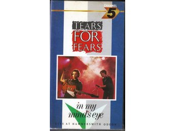 Tears For Fears - In My Mind's Eye Live Hammersmith Odeon