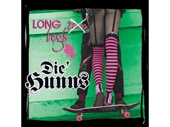 Die Hunns - Long Legs - CD NY - FRI FRAKT