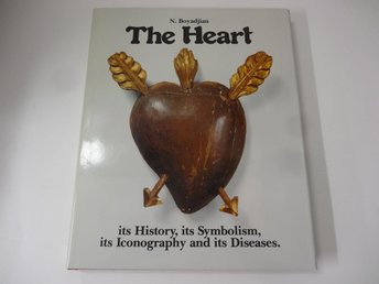 The Heart - its history, its symbolism, its iconogtaphy and its diseases