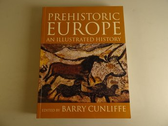 Prehistoric europé an illustrated history