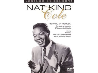 Legends in Concert - Nat King Cole: The Magic of The Music