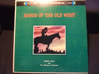 LP - JIMMIE DALE & THE WESTERN TRAILSMEN. Songs of the Old West. 1961