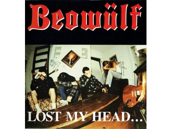BEOWÜLF - LOST MY HEAD...BUT I'M BACK ON THE RIGHT TRACK. LP