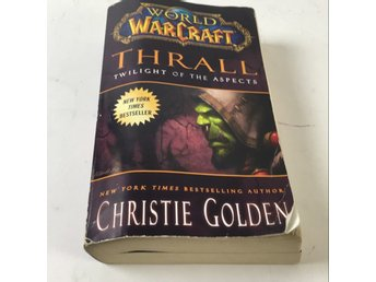 Bok, World of Warcraft, Christie Golden, Pocket, ISBN: 9781439196632, 2012