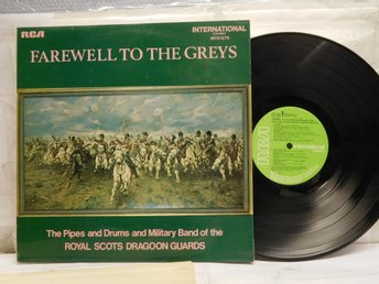 ROYAL SCOTS DRAGOON GUARDS - FAREWELL TO THE GREYS