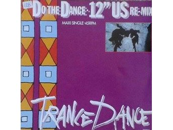 "Trance Dance title* Do The Dance - Synth-pop 12"" US Re-Mix *EU 12"" Maxi"