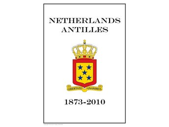 NETHERLANDS ANTILLES 1873 - 2010 PDF (DIGITAL) STAMP PAGES INGA FRIMÄRKEN!!!