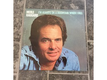 MERLE HAGGARD - I´M ALWAYS ON A MOUNTAIN WHEN I FALL. (LP)