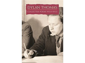 Dylan Thomas - Collected Poems 1934 - 1953