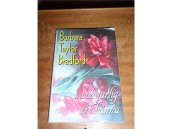 Barbara Taylor Bradford - och farlig att känna - Norsjö - Barbara Taylor Bradford - och farlig att känna - Norsjö