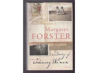 Forster, Margaret: Diary of an Ordinary Woman 1914-1995.