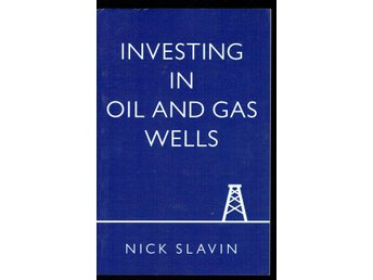 Investing in oil and gas wells - Nick Slavin (på engelska)