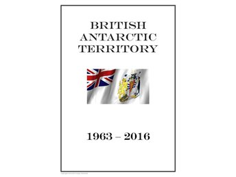 British Antarctic Territory (BAT) 1963-2016 PDF STAMP ALBUM PAGES INGA FRIMÄRKEN