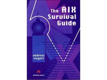 The AIX Survival Guide 1st Edition