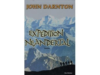 Expedition Neandertal, John Darnton