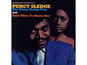 Percy Sledge - The Percy Sledge Way/Take Time To Know Her