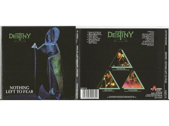 DESTINY NOTHING LEFT TO FEAR (CD 1991)