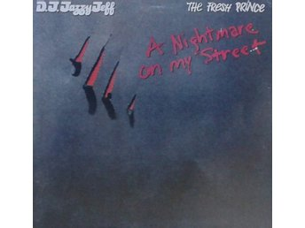 DJ Jazzy Jeff & The Fresh Prince  titel*  A Nightmare On My Street*US Misprint12
