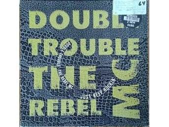 "Double Trouble & The Rebel MC title* Just Keep Rockin' (Remix)* Hip-House 12"" UK"