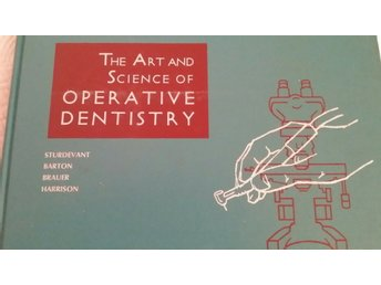 The Art and Science of Operative Dentistry