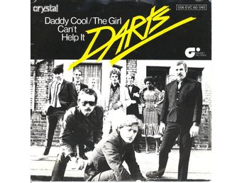 Darts - Daddy Cool / The Girl Can't Help It (Vinylsingel)