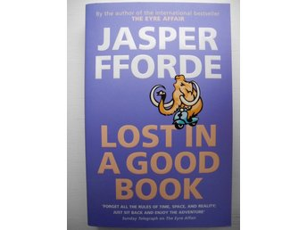 LOST IN A GOOD BOOK Jasper Fforde 2002