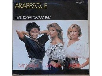 "Arabesque title*Time To Say ""Good Bye""Euro-Disco 12""-maxi Germany"