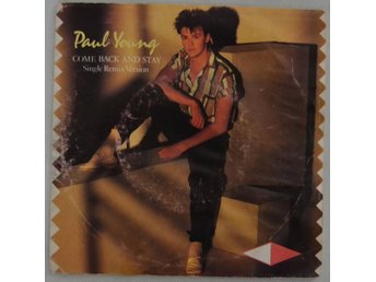 "Paul Young Come Back And Stay Vinyl 7"" Single 1983"
