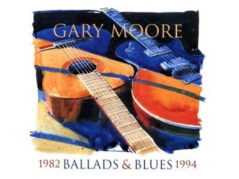 Moore Gary: Ballads & blues 1982-94 (CD)